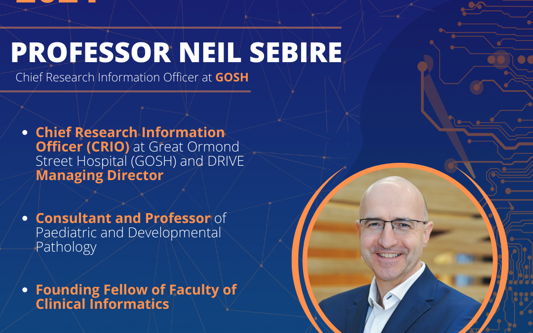 Prof. Neil Sebire (GOSH DRIVE): Moving advanced analytics and AI into clinical practice principles and barriers